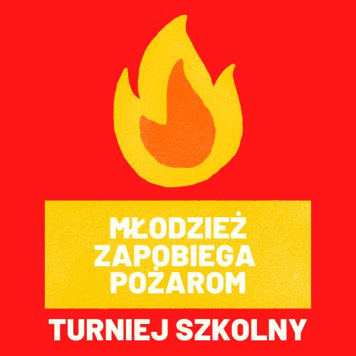 """Szkolny Turniej Wiedzy Pożarniczej """"Młodzież Zapobiega Pożarom"""""""