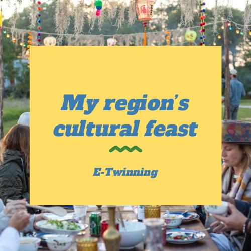 My region's cultural feast – E-Twinning