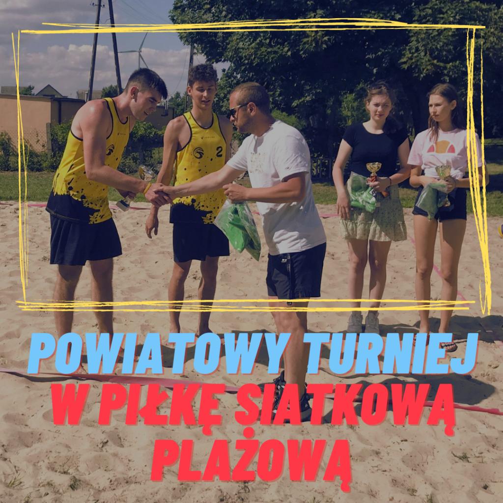 Powiatowy turniej w piłkę siatkową plażową – Przemystka 2021